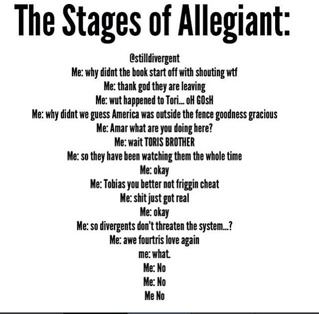 The stages of Allegiant~ well that just ruined the whole