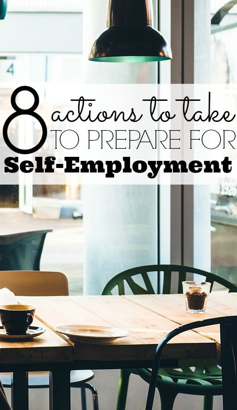 How To Prepare for Self-Employment. There are many things you should do in order to prepare for self-employment. You might want to live a more frugal life in order to save more money before you leave your job, practice your business on the side first, and more. Continue reading at http://franchise.avenue.eu.com/