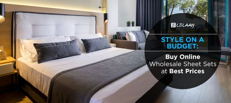 Style on a Budget: Buy Online Wholesale Bed Linen at Best Prices In New Jersey Budgeting with style is not hard anymore especially when it comes to home décor items. Lelaan.com offers best prices for bed linen and other home décor items as well in bulk. It's an online store for home décor, sells bed linen and towels. The elegant bed linen set will give your bedroom a unique appeal. The linens are a tremendous blend of bold and vibrant colors. Style on budget and buy online wholesale bed…