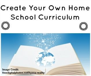 | Creating Your Own Home School Curriculum