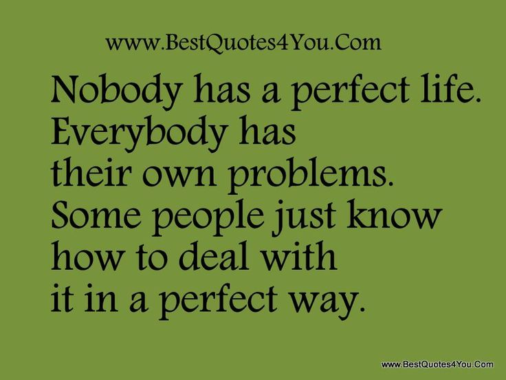 quaets for family or people who have left your life | has a perfect life. Everybody has their own problems. Some people ...