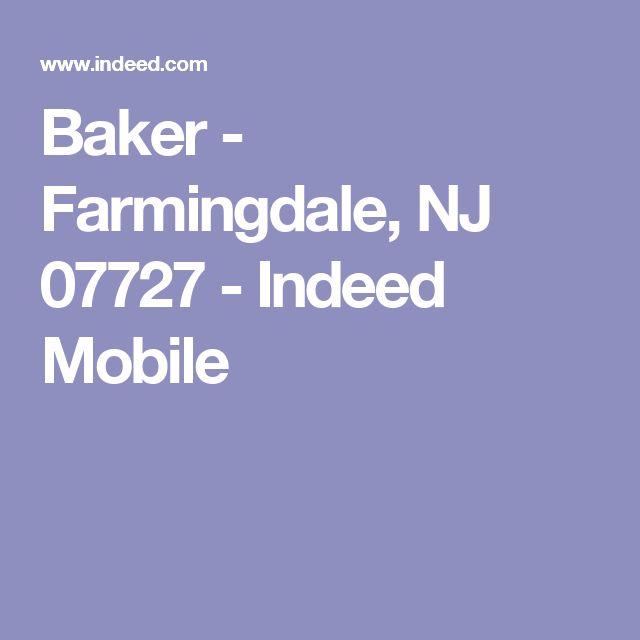 Baker - Farmingdale, NJ 07727 - Indeed Mobile