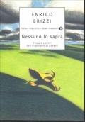 Nessuno lo saprà - Brizzi, Enrico