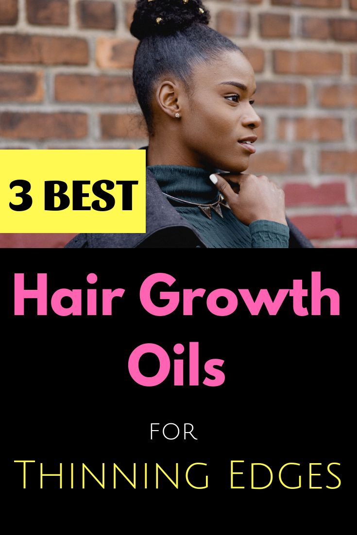 Best Hair Growth Oils for Edges