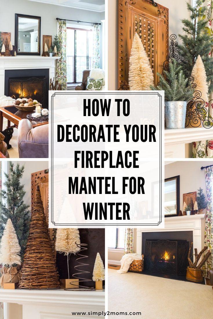 Winter Mantel Ideas Winter Mantel Decorating Ideas Winter Home Decor Winter Mantels