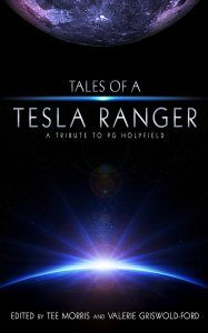 Tales of a Tesla Ranger is a collection of short sci-fi stories in tribute to PG Holyfield. Holyfield was a new media champion and noteworthy author who was taken from us too quickly by a cancer that moved from diagnosis to death in about a month.
