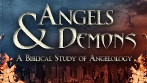 Pastor Mike Fabarez ~ Angels and Demons Series ~ A Biblical Study of Angelology