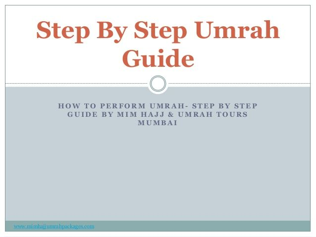 Step By Step Umrah guide and the Procedure Of Umrah