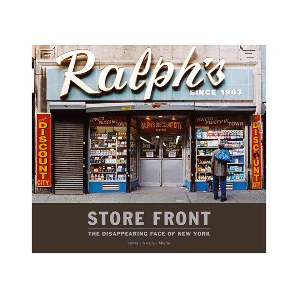 Store Front: The disappearing face of NY #books #design