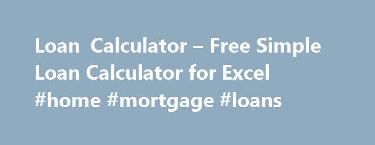 Loan Calculator u2013 Free Simple Loan Calculator for Excel #home - loan calculator excel