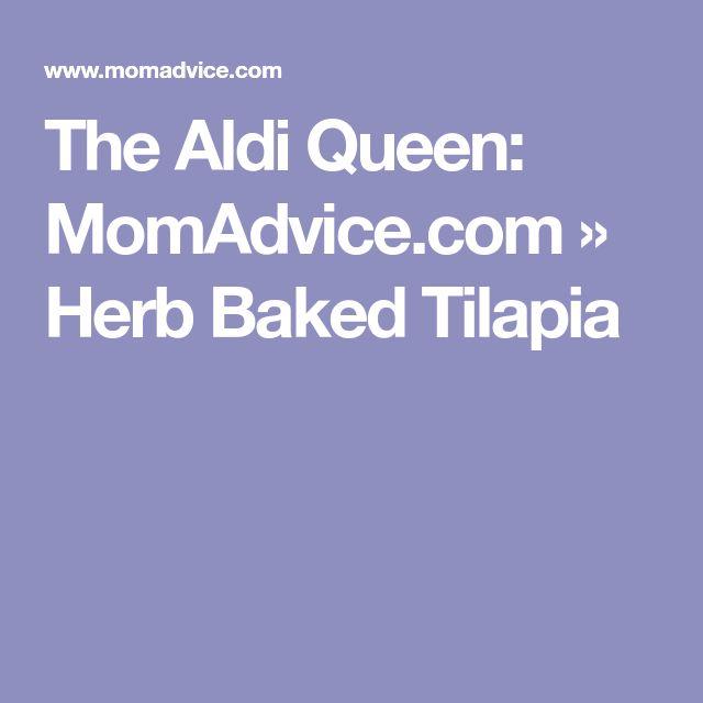 The Aldi Queen: MomAdvice.com » Herb Baked Tilapia