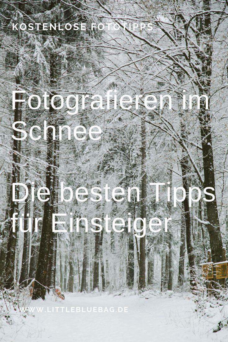 Fotografieren im Schnee- Wir haben die besten Tipps für Einsteiger