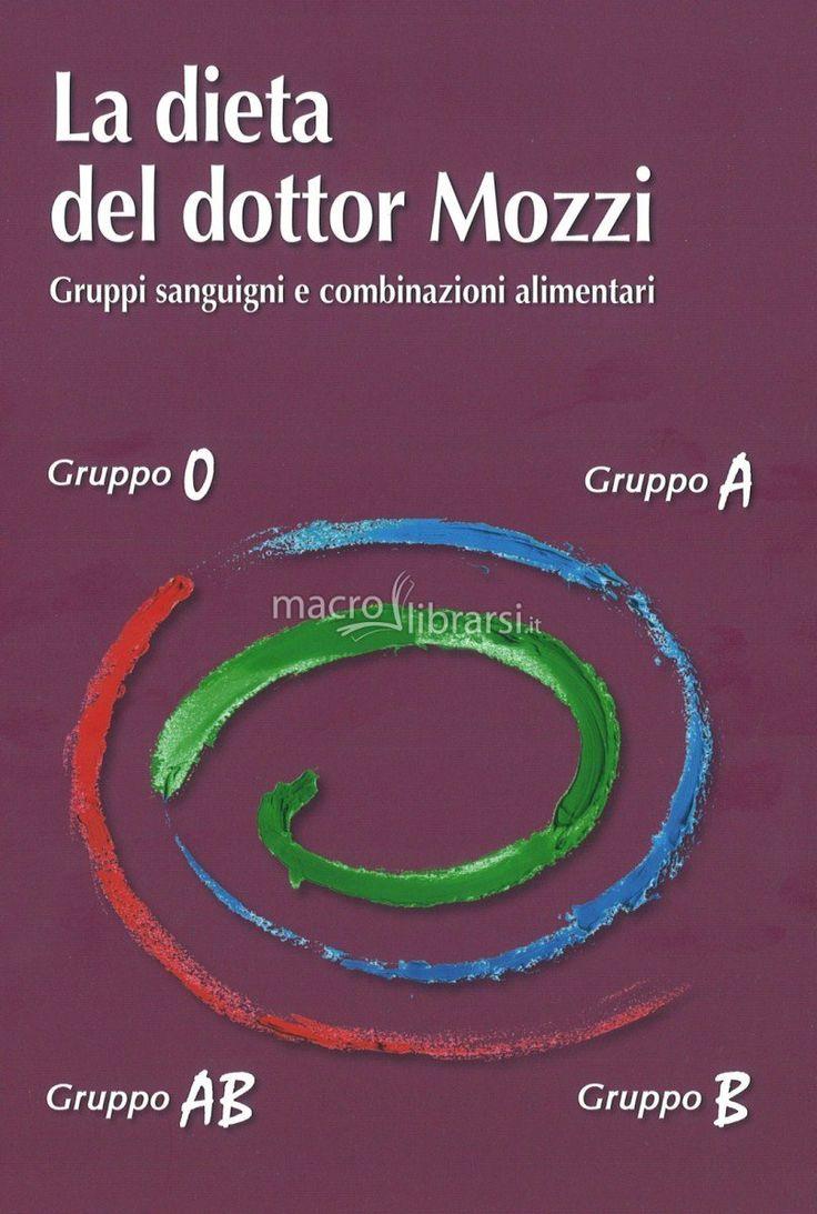 Piero Mozzi - Gruppi sanguigni e combinazioni alimentari - ★★★★★