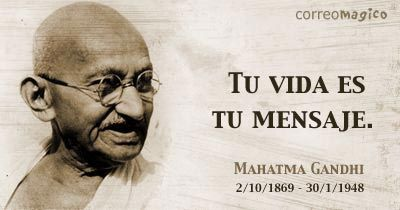(Mahtma Gandhi)