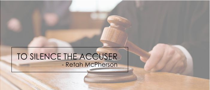 It is time to go to Court to silence the accuser - and to walk in your generational blessings.