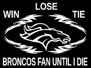 denver broncos win lose or tie