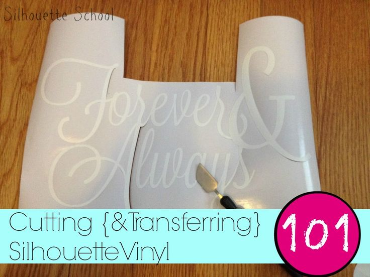 Silhouette School: Cutting Vinyl with Silhouette 101