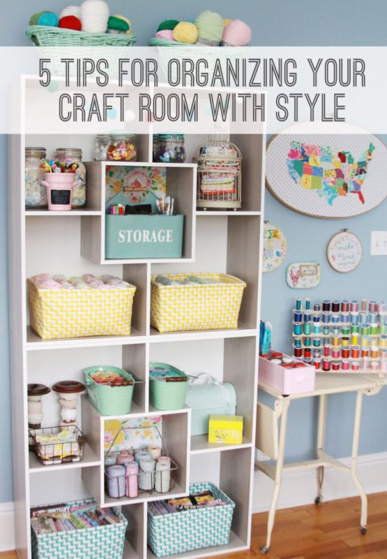 5 Tips For Organizing Your Craft Room With Style