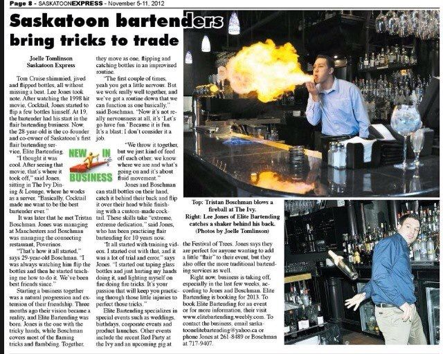We do bottle flipping and fire tricks for your Saskatchewan wedding(This was the first time we hit the papers in Saskatoon) visit our website for more info www.elitebartending.weebly.com