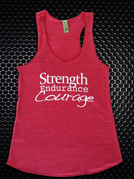 Strength Endurance Courage Tank by DCApparelLine on Etsy, $18.00