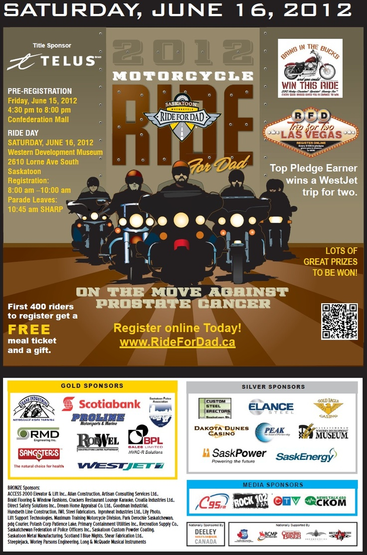 Ride for Dad - Fighting against Prostate Cancer June 16, 2012 Saskatoon