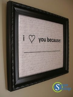 """DIY """"i <3 you because ___"""" tutorial...SO easy and only cost $1.18!  Great gift idea for a spouse or kids."""