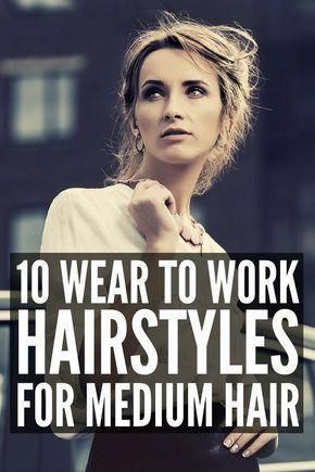 10 Work Hairstyles for Medium Hair | Looking for quick, easy, and professional updos for shoulder length hair you can wear to the office? Whether you ...
