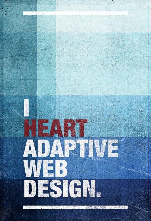 I Heart Adaptive Web Design