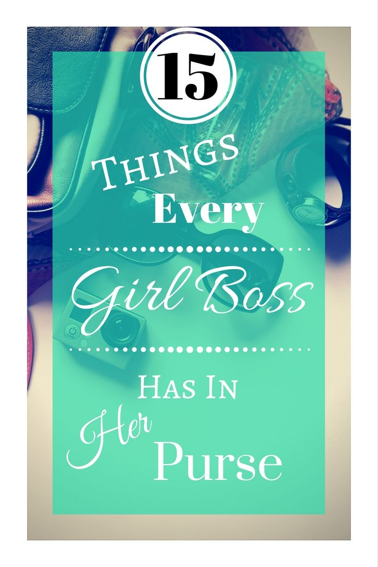 When was the last time you left your house without your purse? Top 15 Things every Girl Boss has in her Purse. Daily Planner. Reusable water bottle. etc.