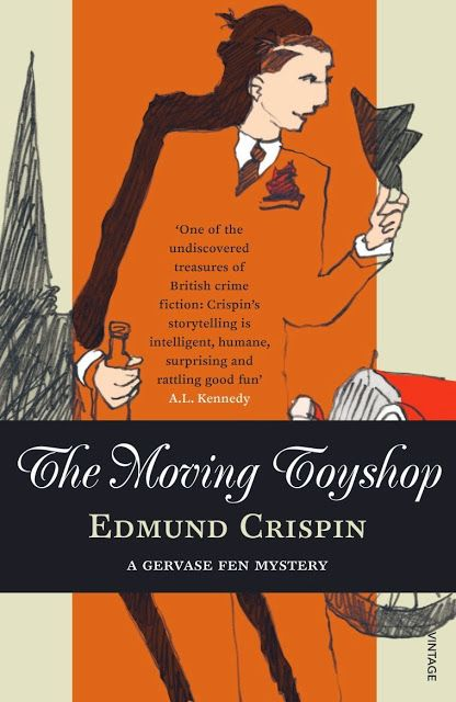 Lyssa humana: First Lines: Edmund Crispin - The Moving Toyshop
