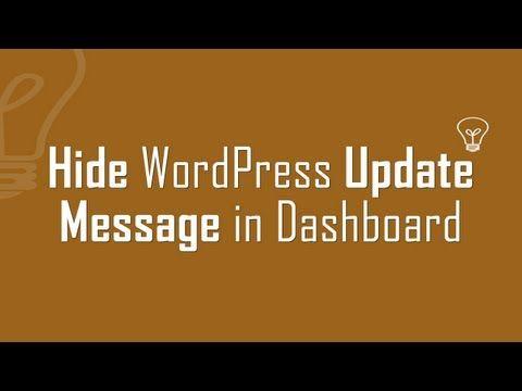Hide WordPress #update message box in Dashboard #WordPress #tips