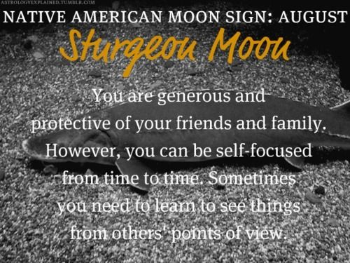 Native American Moon Sign: August Sturgeon Moon
