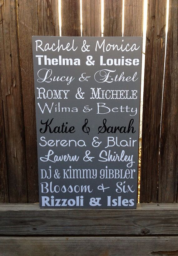 Famous Friends Best Friend Wood Sign Personalized Custom Wood Sign Wedding Bridal Party Gift Maid of Honor Gift BFF Forever Gossip Girl on Etsy, $39.95