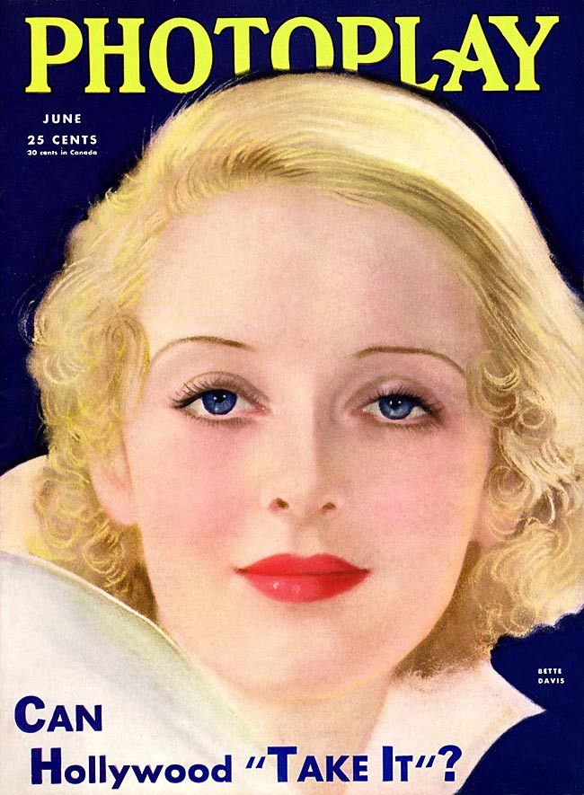 "Bette Davis ~ ""PhotoPlay"" magazine  1933..."