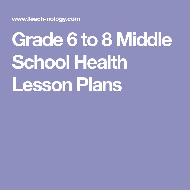 Grade 6 to 8 Middle School Health Lesson Plans                              …