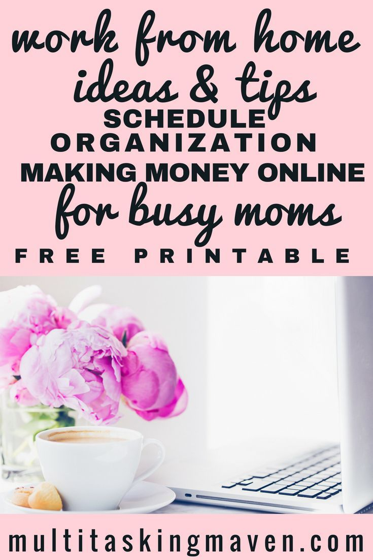 Learn how to work from home and make money online. Become a work at home mom with these ideas and tips from a seasoned mom. Time management for moms printables | Productivity tips time management business | Work from home jobs for moms | Work at home mom jobs tips @multitaskingmaven #productivity #freeprintable #schedules