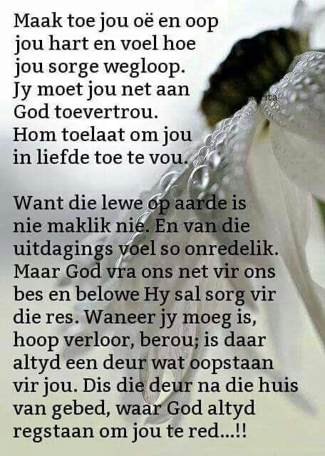 Gebed NIEMAND KAN JOU HELP NIE MENSE BRING NEGATIWEIT MAAR GOD DRA MY EN HELP MY HY IS MY ENIGSTE BESTE VRIEND VIR MY