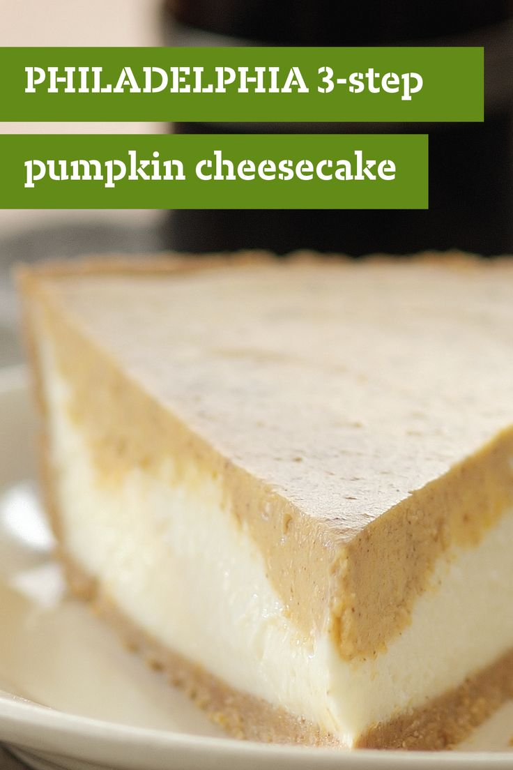 PHILADELPHIA 3-STEP Double Layer Pumpkin Cheesecake – Why have a plain old pumpkin pie when you could make this simple three-step pumpkin cheesecake dessert? Your holiday guests are sure to enjoy this top-rated treat.