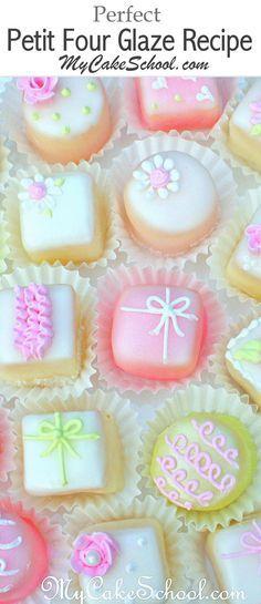 You will love this Classic Petit Four Glaze Recipe! MyCakeSchool.com.