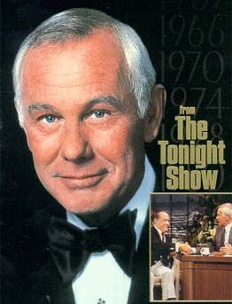 Johnny Carson - TV entertainer, host and comedian known for hosting The Tonight Show for 30 years.