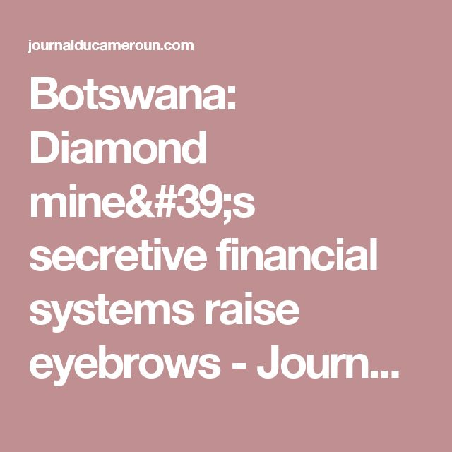 A new report by the Natural Resource Governance Institute (NRGI) has raised the red flag over Debswana's secretive financials relating to diamond sales (Debswana is a joint venture between the government of Botswana and De Beers and Botswana's most significant diamond mining enterprise). While Debswana appears to have good corporate governance structures in general, the report says the rules describing how the company operates are less clear than those of most other SOEs evaluated in the…