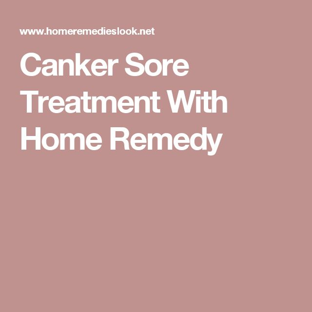 Canker Sore Treatment With Home Remedy