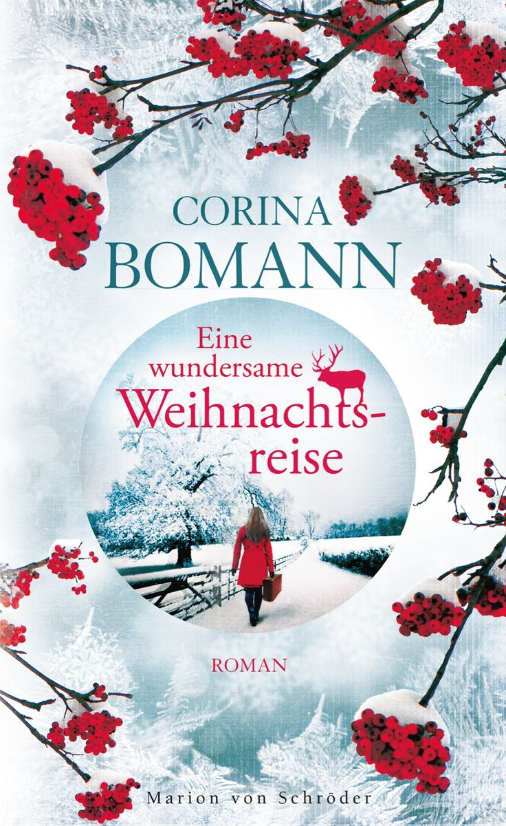 Eine wundersame Weihnachtsreise von Corina Bomann