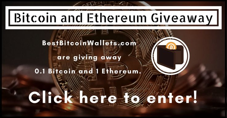 To celebrate the launch of www.BestBitcoinWallets.com we're giving away .1 Bitcoin and 1 Ethereum to two lucky winners. Click here to enter!