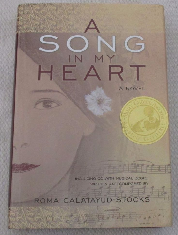"""A SONG IN MY HEART"" BOOK/C.D. SIGNED BY ROMA CALATAYUD-STOCKS , AUTHOR, 1ST ED"