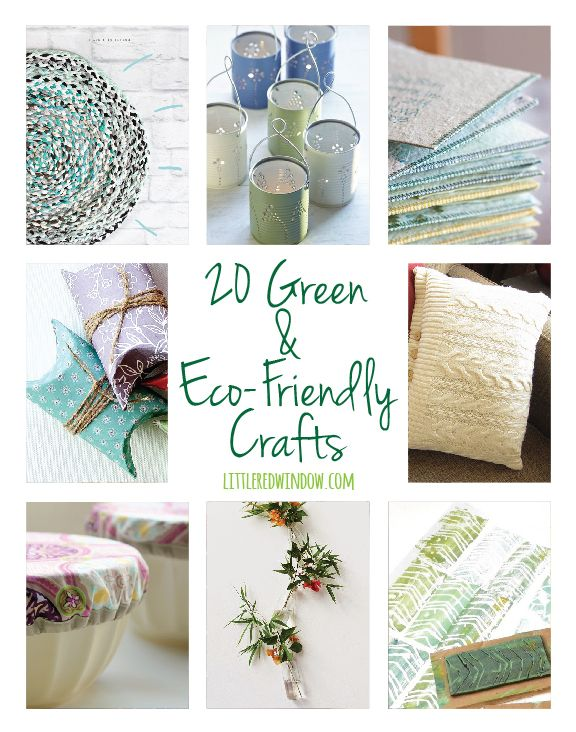 20 Green & Eco-Friendly Crafts! | littleredwindow.com