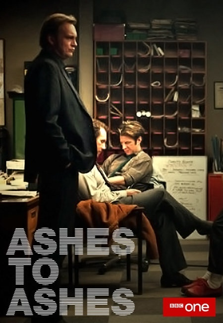 Ashes to Ashes promo poster featuring Gene, Ray, and Chris