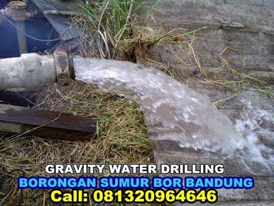 brorongan sumur bor bandung gravity water drilling