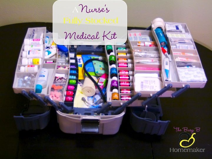 A Nurse's Fully Stocked Medical Kit - The Busy B Homemaker