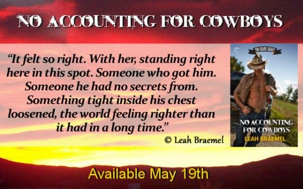Snippet Saturday – Insights to a cowboy's soul | Official website of Leah Braemel